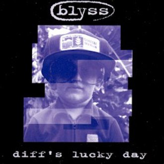 Diff's Lucky Day - Image: Blyss Frontnew