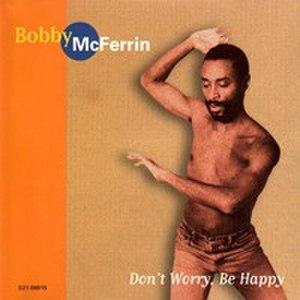 Don't Worry, Be Happy (album) - Image: Bobby Mc Ferrin Don't Worry, Be Happy (album)