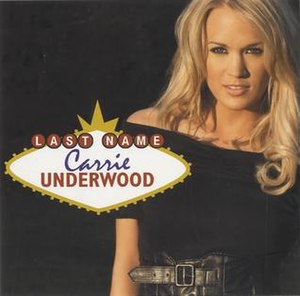Last Name (song) - Image: Carrie Underwood Last Name offic cover