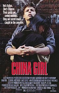 <i>China Girl</i> (1987 film) 1987 film by Abel Ferrara