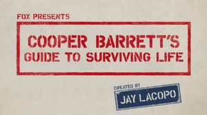 Cooper Barrett's Guide to Surviving Life - Image: Cooper Barrett's Guide to Surviving Life Title