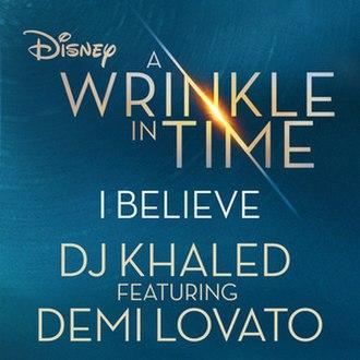 I Believe (DJ Khaled song) - Image: DJ Khaled I Believe