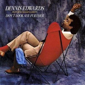 Don't Look Any Further - Image: Don't Look Any Further Dennis Edwards