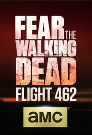 Fear the Walking Dead: Flight 462 - Image: Fear The Walking Dead Flight 462 Logo