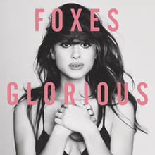Glorious by Foxes.png
