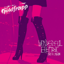 Goldfrapp - Wonderful Electric (Live in London).png