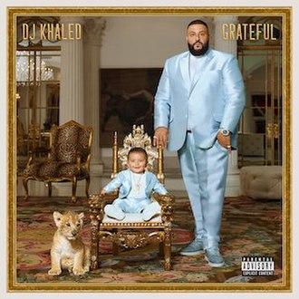 Grateful (DJ Khaled album) - Image: Grateful Physical cover