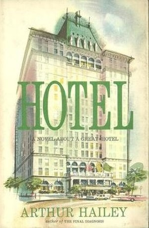 Hotel (novel) - First edition (Doubleday).