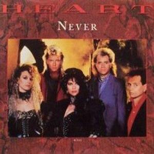 Never (Heart song) - Image: Heart Never