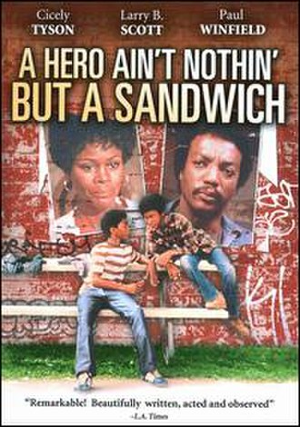 A Hero Ain't Nothin' but a Sandwich (film) - Image: Hero Sandwich