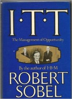 <i>ITT: The Management of Opportunity</i> book by Robert Sobel
