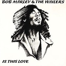 Is This Love (Bob Marley & The Wailers single - cover art).jpg