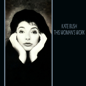 This Woman's Work - Image: Kate Bush This Woman's Work
