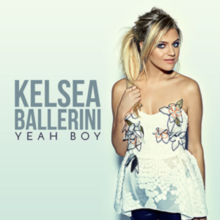 Kelsea Ballerini - Yeah Boy (single cover).png