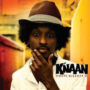 Troubadour (K'naan album) - Image: Knaantroubadour