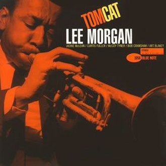 Tom Cat (album) - Image: Lee Morgan 08