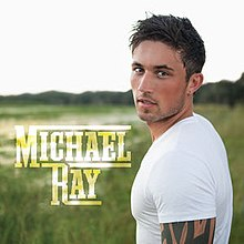 michael ray album wikipedia