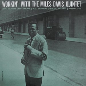 Workin' with the Miles Davis Quintet