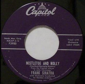 Mistletoe and Holly - Image: Mistletoe and Holly Frank Sinatra Capitol 45