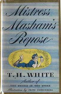 <i>Mistress Mashams Repose</i> book by T. H. White