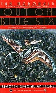 <i>Out on Blue Six</i> (novel) book by Ian McDonald