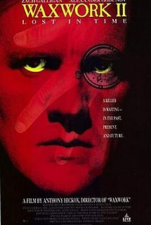 <i>Waxwork II: Lost in Time</i> 1992 film by Anthony Hickox