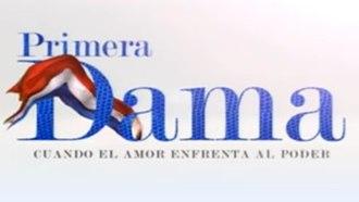 Primera dama (Chilean telenovela) - Title card