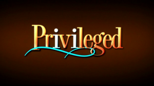 Privileged (TV series) - Image: Privileged intertitle