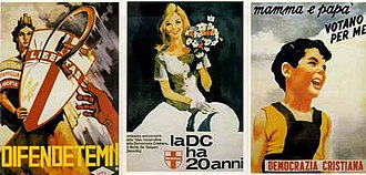 Christian Democracy (Italy) - Propaganda posters of the DC: they described to potential voters the party's commitment to anti-communism (in the left poster), traditionalism (in the centre poster), and family values (in the right poster). Note the use of symbols, especially the crossed shield (representing the DC) protecting Italy (represented by Italia Turrita) from the communist hammer and sickle symbol being used as a weapon in the left poster.