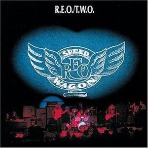 R.E.O./T.W.O. - Image: REOTWO