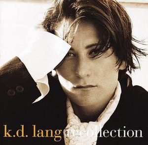 Recollection (k.d. Lang album) - Image: Recollection by k.d. Lang