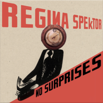 No Surprises - Image: Regina Spektor No Surprises