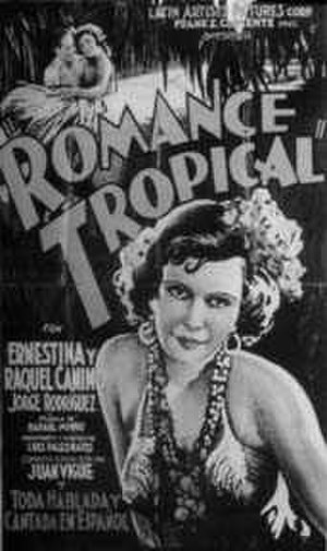 Cinema of Puerto Rico - Romance Tropical the first Puerto Rican film with sound and the second Spanish-speaking film in the world