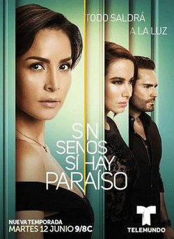 Sin Senos Si Hay Paraiso Season 3 Wikipedia