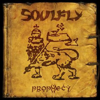 Prophecy (Soulfly album) - Image: Soulfly Prophecy
