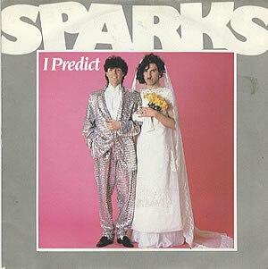 I Predict - Image: Sparks I Predict