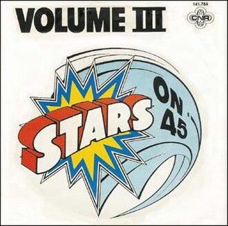 Volume III (song) - Image: Stars On 45 Volume III