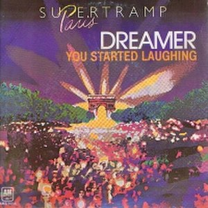 Dreamer (Supertramp song) - Image: Supertramp Dreamer live single cover