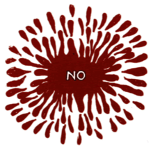 "A dark red splatter with the word ""NO"" written in white on a white background"