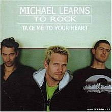 Take Me To Your Heart Michael Learns To Rock Song Wikipedia