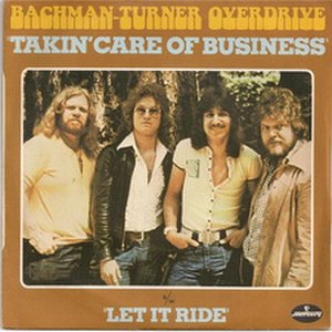Takin' Care of Business (song) - Image: Takin' Care of Business single