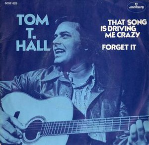 That Song Is Driving Me Crazy - Image: That Song Is Driving Me Crazy Tom T. Hall