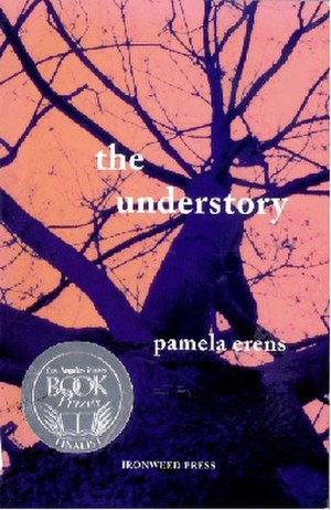 The Understory - First edition (with LA Times Book Prize finalist sticker)