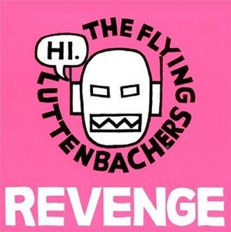 Revenge (The Flying Luttenbachers album) - Image: The Flying Luttenbachers Revenge