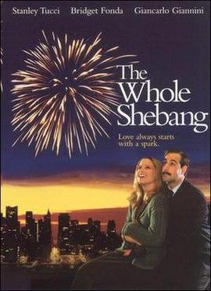 The Whole Shebang (film) - Image: The Whole Shebang (film)