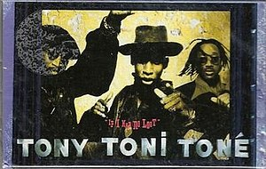 If I Had No Loot - Image: Tony Toni Toné If I Had No Loot cassette single US