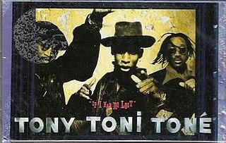 If I Had No Loot 1993 single by Tony! Toni! Toné!