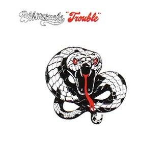 Trouble (Whitesnake album) - Image: Trouble Original