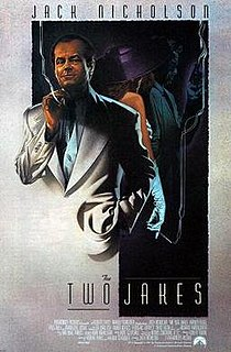 <i>The Two Jakes</i> 1990 film by Jack Nicholson