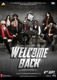 <i>Welcome Back</i> (film) 2015 film by Anees Bazmee